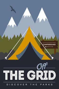 Off the Grid (Tent) - Discover the Parks by Lantern Press