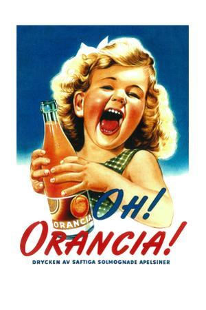 Oh! Orancia - Vintage Soda Advertisement by Lantern Press