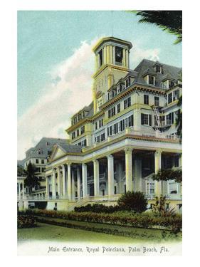 Palm Beach, Florida - Royal Poinciana Main Entrance View by Lantern Press