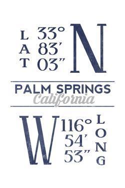 Palm Springs, California - Latitude and Longitude (Blue) by Lantern Press