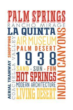Palm Springs, California - Typography (Multi-Color) by Lantern Press