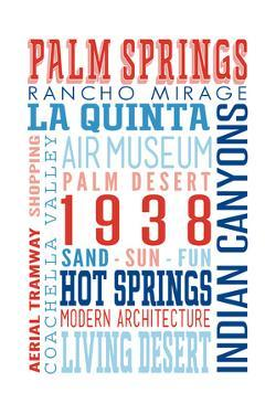 Palm Springs, California - Typography (Reds and Blues) by Lantern Press