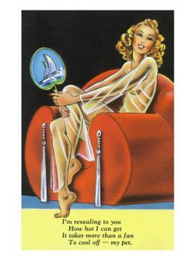 Pin-Up Girls - Girl Needs More than a Fan to Cool Her Off by Lantern Press