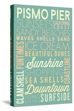 Pismo Pier, California - Typography by Lantern Press