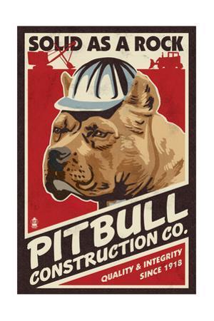 Pitbull - Retro Construction Company Ad by Lantern Press