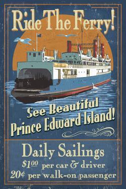 Prince Edward Island - Ferry Vintage Sign by Lantern Press
