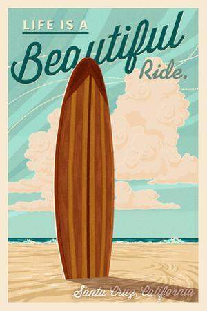 Santa Cruz, California - Life is a Beautiful Ride - Surfboard - Letterpress by Lantern Press