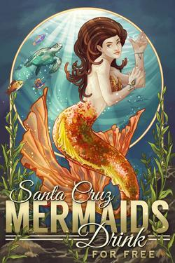 Santa Cruz, California - Mermaids Drink for Free by Lantern Press