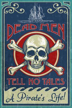 Skull and Crossbones - Vintage Sign by Lantern Press