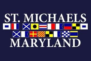 St. Michaels, Maryland - Nautical Flags by Lantern Press
