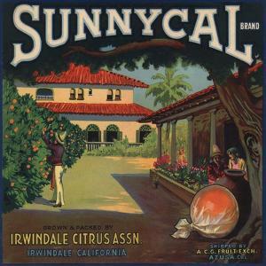 Sunnycal Brand- Irwindale, California - Citrus Crate Label by Lantern Press