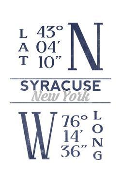 Syracuse, New York - Latitude and Longitude (Blue) by Lantern Press