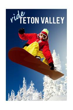 Teton Valley, Idaho - Snowboarder by Lantern Press