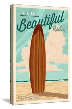 The Hamptons, New York - Life is a Beautiful Ride - Surfboard - Letterpress by Lantern Press