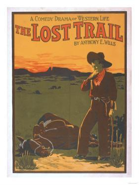 The Lost Trail - Comedy Drama Western Life Poster by Lantern Press