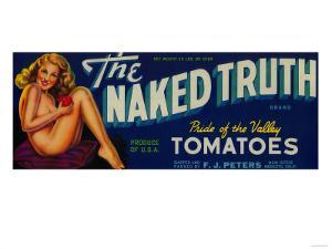 The Naked Truth Tomato Label - Modesto, CA by Lantern Press