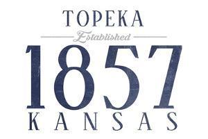 Topeka, Kansas - Established Date (Blue) by Lantern Press