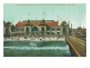 View of the Bathing Pavilion and Electric Pier - Santa Cruz, CA by Lantern Press
