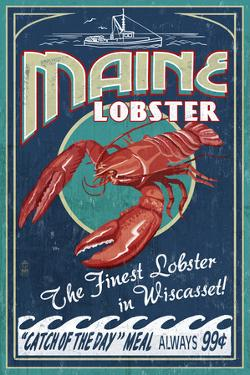 Wiscasset, Maine - Lobster Vintage Sign by Lantern Press