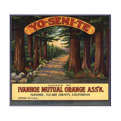 Yosemite Brand - Ivanhoe, California - Citrus Crate Label by Lantern Press