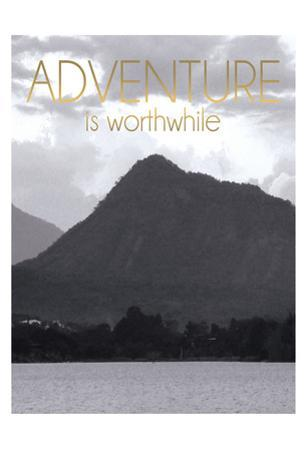 Adventure Is Worthwile BW 2 by Lauren Gibbons