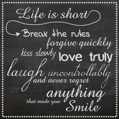 Life Is Short Chalk White