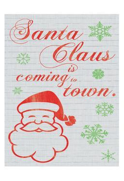 Santa Clause is Coming to Town by Lauren Gibbons