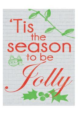 Tis The Season to be Jolly by Lauren Gibbons