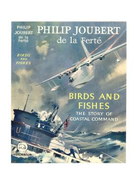 Book Cover for 'Birds and Fishes - the Story of Coastal Command' by Laurence Fish