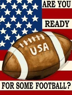 Are You Ready for Some Football by Laurie Korsgaden