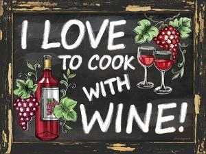 I Love to Cook with Wine by Laurie Korsgaden