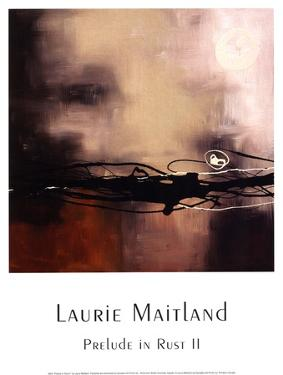 Prelude in Rust II by Laurie Maitland