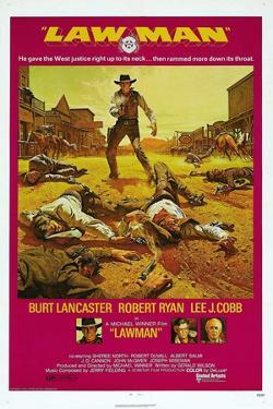 LAWMAN, US poster, Burt Lancaster, bottom from left: Burt Lancaster, Robert Ryan, Lee J. Cobb, 1971