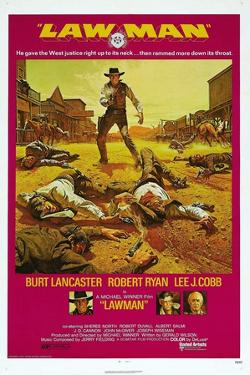 LAWMAN, US poster, Burt Lancaster, bottom from left: Burt Lancaster, Robert Ryan, Lee J. Cobb, 1971