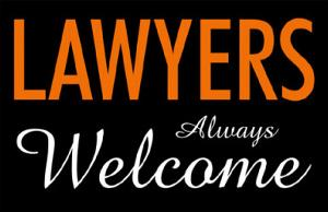 Lawyers Always Welcome