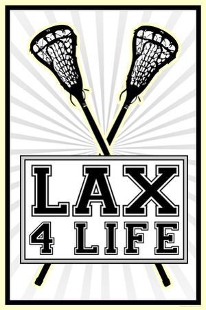 Lax 4 Life Lacrosse Sports Plastic Sign
