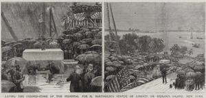 Laying the Corner-Stone of the Pedestal for M Bartholdi's Statue of Liberty on Bedloe's Island