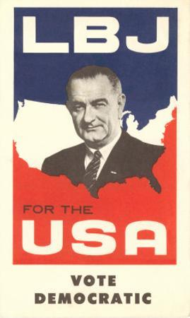 LBJ, Vote Democratic Election Poster