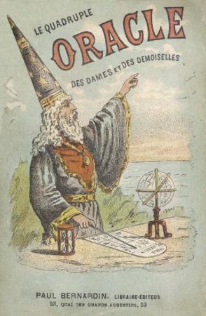Le Quadruple Oracle des Dames et des Demoiselles' a French Manual of Popular Magic