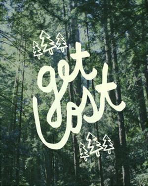 Get Lost Muir Woods by Leah Flores