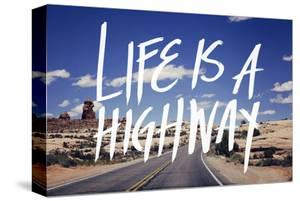 Life is a Highway by Leah Flores