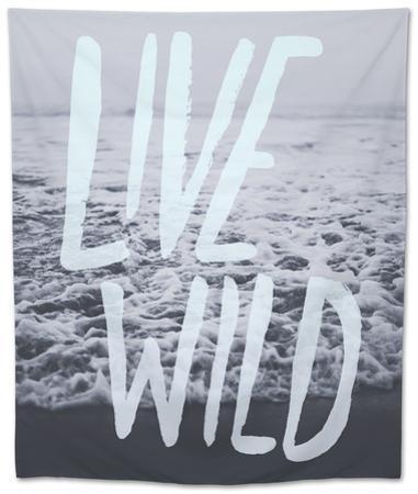 Live Wild Ocean by Leah Flores