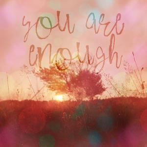 You Are Enough - Square by Lebens Art