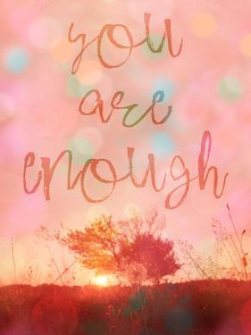 You Are Enough by Lebens Art