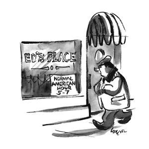 """A man passes a window that reads, """"Ed's Place, Normal American Hour 5-7"""". - New Yorker Cartoon by Lee Lorenz"""