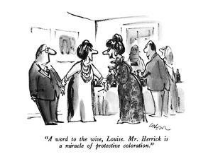 """""""A word to the wise, Louise.  Mr. Herrick is a miracle of protective color…"""" - New Yorker Cartoon by Lee Lorenz"""