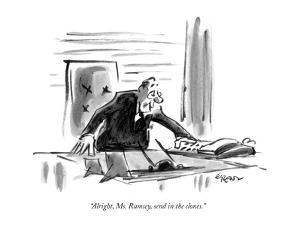 """""""Alright, Ms. Ramsey, send in the clones."""" - New Yorker Cartoon by Lee Lorenz"""