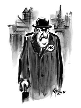 """An executive wears a pin that says """"NO."""" - New Yorker Cartoon by Lee Lorenz"""