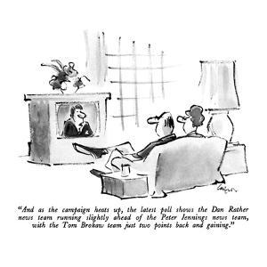 """And as the campaign heats up, the latest poll shows the Dan Rather news t…"" - New Yorker Cartoon by Lee Lorenz"