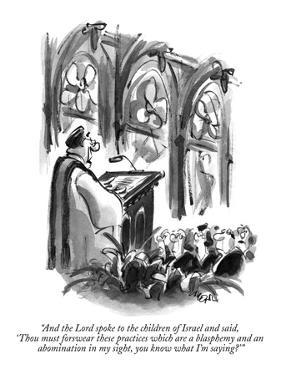 """""""And the Lord spoke to the children of Israel and said, 'Thou must forswea…"""" - New Yorker Cartoon by Lee Lorenz"""